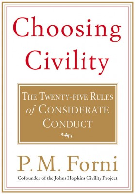 "Choosing Civility 278x400 - Book Summary: ""Choosing Civility: The Twenty-Five Rules of Considerate Conduct"""
